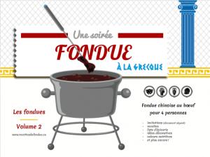 Volume 2: Guide complet de fondue chinoise au boeuf à la grecque pour 4 personnes